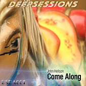 Play & Download Come Along Album by John Hellson | Napster