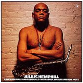 Play & Download Raw Materials And Residuals by Julius Hemphill | Napster