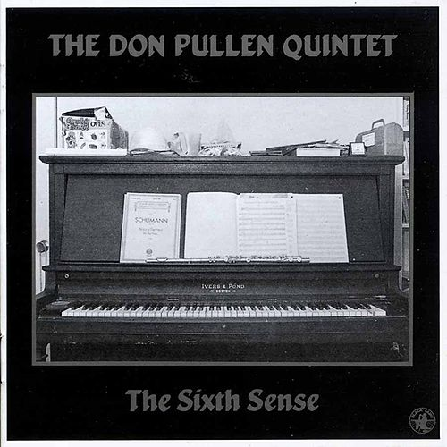 Play & Download The Sixth Sense by Don Pullen | Napster