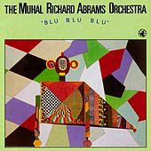 Play & Download Blu Blu Blu by Muhal Richard Abrams | Napster