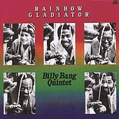 Play & Download Rainbow Gladiator by Billy Bang | Napster