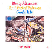 Threesome by Monty Alexander