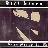 Play & Download Vade Mecum Ii by Bill Dixon | Napster