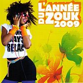L'année du Zouk 2009 by Various Artists