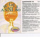 Play & Download Canzoniere ' 54 - Canzoni Originali del 1954 by Various Artists | Napster