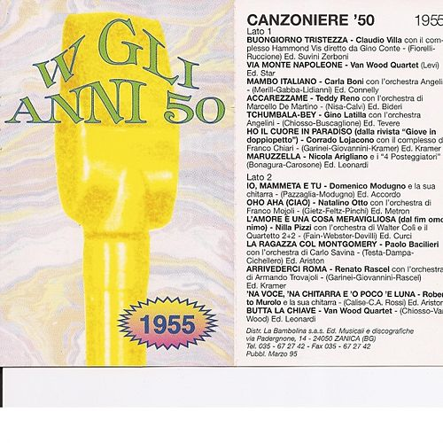 Play & Download Canzoniere '55 - Canzoni Originali Del 1955 by Various Artists | Napster