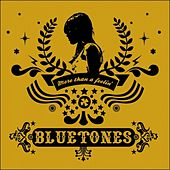 Play & Download More Than A Feelin' by The Bluetones | Napster