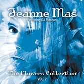 The Flowers Collection Vol 2 by Jeanne Mas