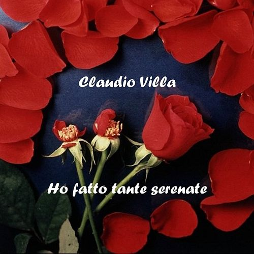 Ho Fatto Tante Serenate by Claudio Villa