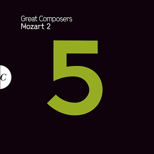 Play & Download Mozart 2 by Wolfgang Amadeus Mozart | Napster