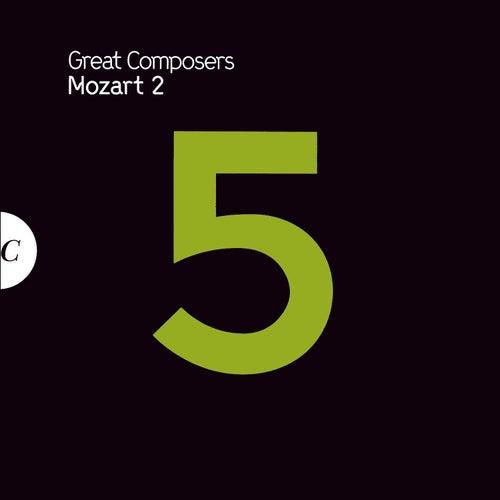 Mozart 2 by Wolfgang Amadeus Mozart