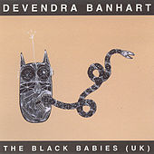 The Black Babies (UK) by Devendra Banhart
