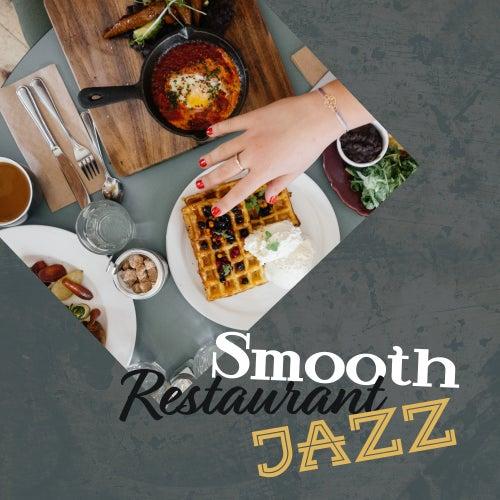 Smooth Restaurant Jazz by Restaurant Music
