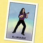 El Ukulele by Daniel Ward