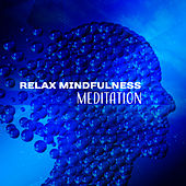 Relax Mindfulness Meditation by Asian Zen