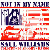 Not In My Name von Saul Williams