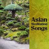 Asian Meditation Songs by Asian Zen
