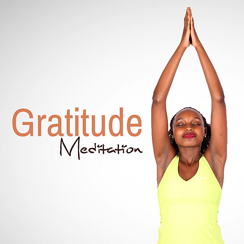 Gratitude Meditation by Nature Sound Series
