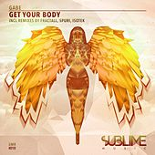 Get Your Body by Gabe