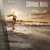Chillout Rulez - EP by Various Artists