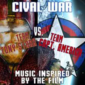 Civil War: Team Capt. America vs. Team Tony Stark by Various Artists
