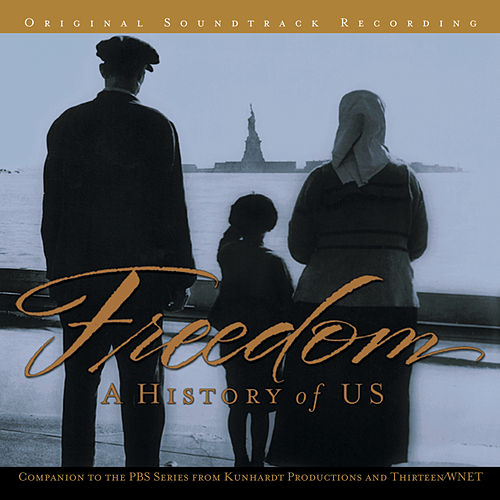 Play & Download Freedom: A History Of Us by Various Artists | Napster
