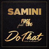Do That by Samini