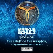 The Spirit of the Warrior [Transmission 2017 Theme] by Markus Schulz