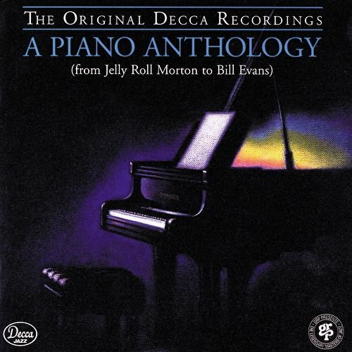 A Piano Anthology: From Jelly Roll Morton To... by Various Artists
