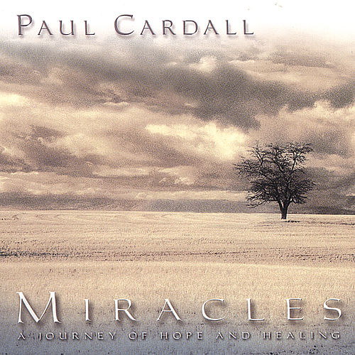 Play & Download Miracles by Paul Cardall | Napster