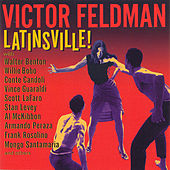 Play & Download Latinsville by Victor Feldman | Napster
