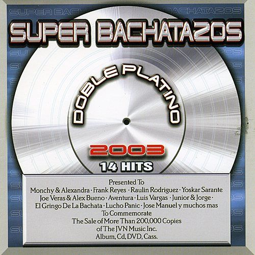 Play & Download Super Bachatazos 2003 by Various Artists | Napster