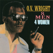 Eight Men, Four Women by O.V. Wright