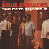 Play & Download A Tribute To Sam Cooke by The Soul Stirrers | Napster