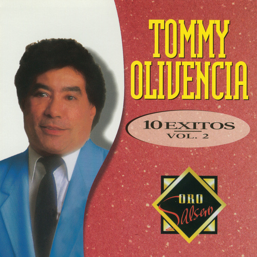 Play & Download 10 Exitos Vol.2 by Tommy Olivencia | Napster