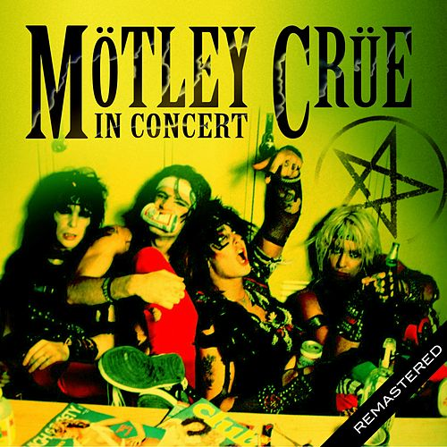 In Concert by Motley Crue