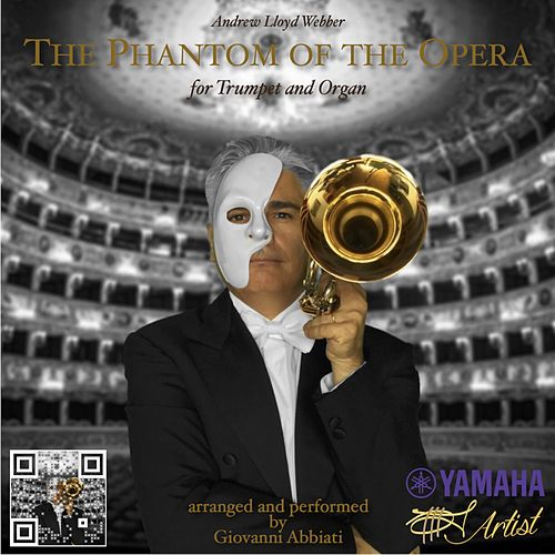 The Phantom of the Opera for Trumpet and Organ by Giovanni Abbiati