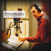 Perseverance: The Music of Rich DeRosa at North Texas by Various Artists