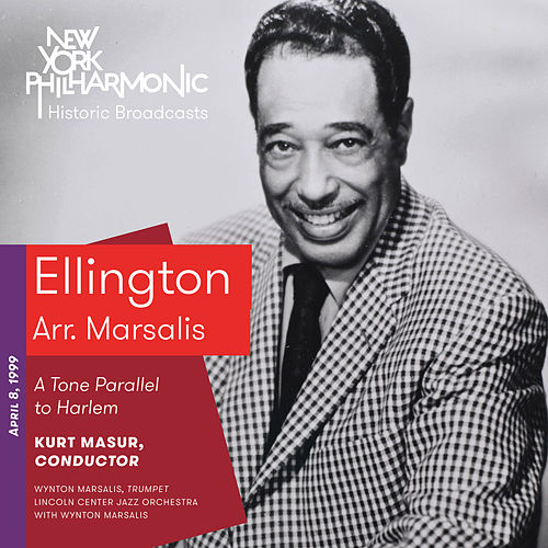 Ellington: A Tone Parallel to Harlem by Wynton Marsalis