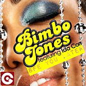 See You Later by Bimbo Jones