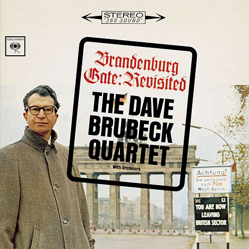 Play & Download Brandenburg Gate: Revisited by Dave Brubeck | Napster