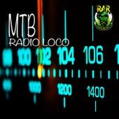 Radio Loco by M.T.B.