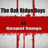 44 Gospel Songs by The Oak Ridge Boys