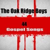 44 Gospel Songs by The Oak Ridge Boys