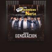 Nueva Generacion (En Vivo) by Los Dinamicos Del Norte