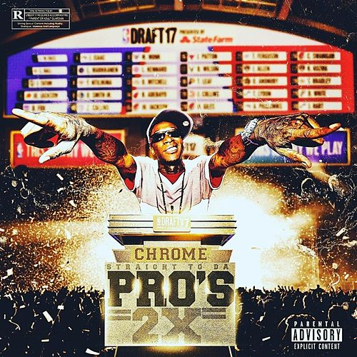 Straight to da Pros 2x by Chrome