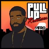 Pull Up (Remixes) von Afrob