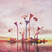 Let The Record Play by Moon Taxi