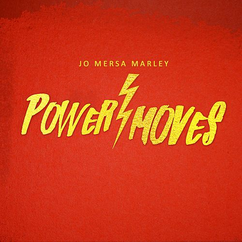 Power Moves by Jo Mersa Marley