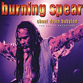 Play & Download Chant Down Babylon: The Island Anthology by Burning Spear | Napster